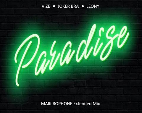 Paradise - Vize, Joker Bra, Leony Klingeltöne