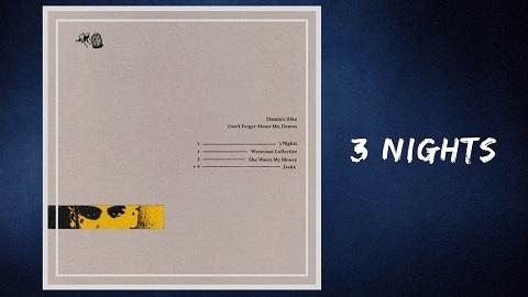 3 Nights - Dominic Fike Klingeltöne